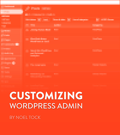 Customizing WordPress Admin